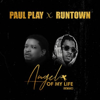 Paul Play Returns With Angel Of My Life Rmx, With Runtown