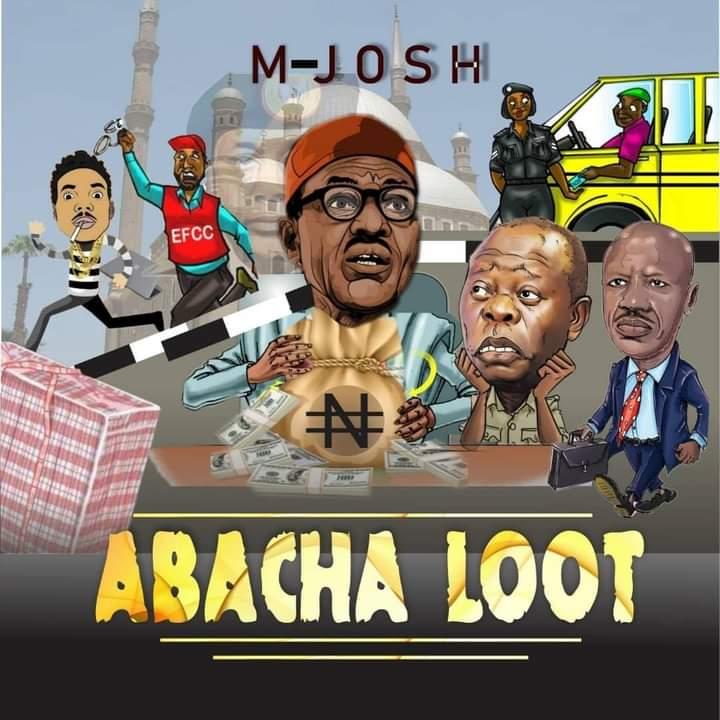 M-Josh Releases, 'Abacha Loot,' Lambastes Nigerian Leaders