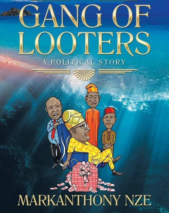 Unveiling Prophetic Gang Of Looters By Dr MarkAnthony Nze